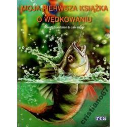 Moja pierwsza książka o wędkowaniu Jan Jager NOWA