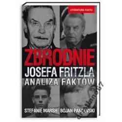 Zbrodnie Josefa Fritzla. Analiza faktów NOWA TANIO