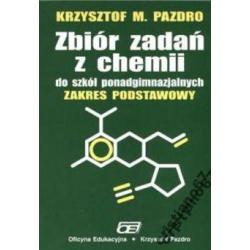 Zbiór zadań z chemii. Zakres podstawowy PAZDRO