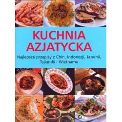 Kuchnia Azjatycka Najlepsze Przepisy z Chin NOWA