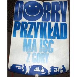 PLAKAT BHP 48x67cm DOBRY PRZYKLAD MA ISC Z GORY