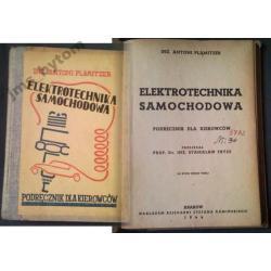 wyd 1944 r. ELEKTROTECHNIKA SAMOCHODOWA podrecznik