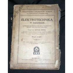 ELEKTROTECHNIKA W ZADANIACH   Wa-wa 1923r