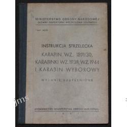 INSTRUKCJA KARABIN wz 1891/30 Karabinki wz 1938,1944 i karabin wyborowy