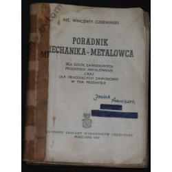 PORADNIK MECHANIKA-METALOWCA wyd 1947r