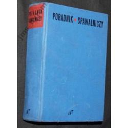 PORADNIK SPAWALNICZY wyd 1967r