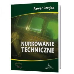 Nurkowanie Techniczne Pawła Poręba - miękka okładka