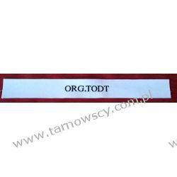 OPASKA Organizacja TODT Repliki i rekonstrukcje historyczne
