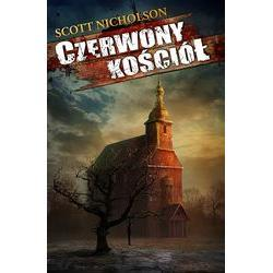 Czerwony kościół, Scott Nicholson