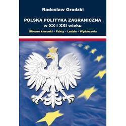 Polska Polityka Zagraniczna w XX i XXI wieku