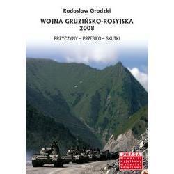 Wojna gruzińsko- rosyjska 2008, Radosław Grodzki
