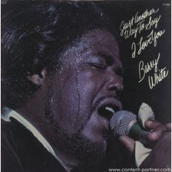 "Barry White "" Just Another Way To Say I Love You """