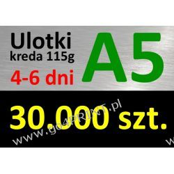 Ulotki A5 nakład 30000 szt., papier kredowy 115g
