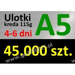 Ulotki A5 nakład 45000 szt., papier kredowy 115g