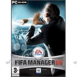 FIFA MANAGER 06  nowa, zafoliowana/SKLEP/W-wa Komputerowe PC