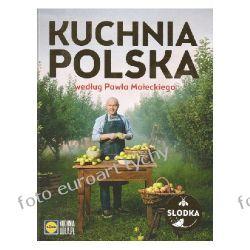Kuchnia Polska Małeckiego Lidl cz II ciasta desery Kalendarze książkowe