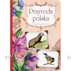 Przyroda Polska - przewodnik kieszonkowy