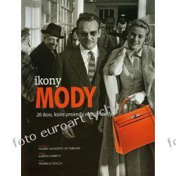 Album Ikony Mody 20 Ikon, które zmieniły oblicze mody