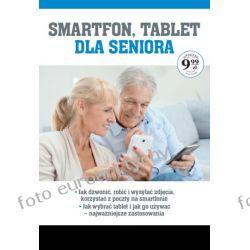Smartfon tablet dla seniora poradnik kurs dużo wiedzy