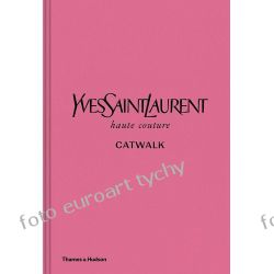 Album Yves Saint Laurent Catwalk Haute Couture