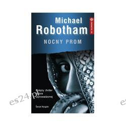 Michael Robotham - Nocny Prom
