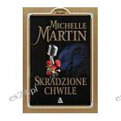 michelle Martin - Skradzione Chwile