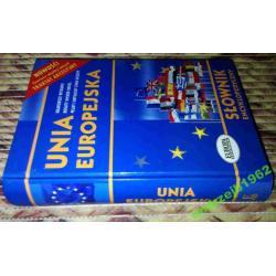 Unia Europejska. Słownik encyklopedyczny