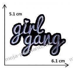 APLIKACJA NAPRASOWANKA - NAPIS GIRL GANG- 5,1x6,1cm Aplikacje