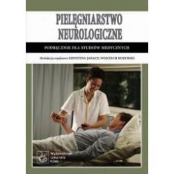 Pielęgniarstwo neurologiczne   Podręcznik