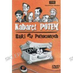 Kabaret Potem - Bajki dla potłuczonych (1996)