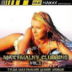 Maxymalny Clubbing vol.1