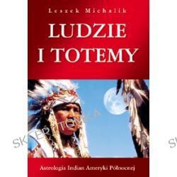 LUDZIE I TOTEMY, Michalik Leszek