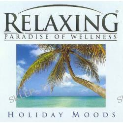 Relaxing - Holiday Moods