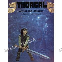 Thorgal - część 7 Gwiezdne Dziecko (okładka miękka)