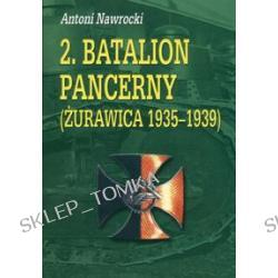 2 batalion pancerny Żurawica 1935-1939