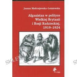Afganistan w polityce Wielkiej Brytanii i Rosji Radzieckiej 1919 - 1924
