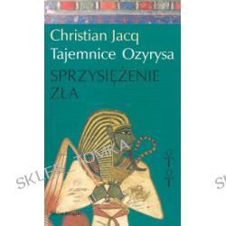 Tajemnice Ozyrysa tom 2. Sprzysiężenie zła