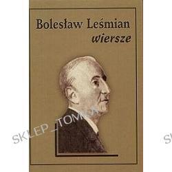 Bolesław Leśmian. Wiersze