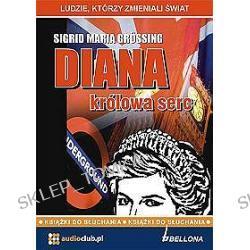 Diana, królowa serc - książka audio na 2 CD