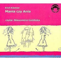 Mania czy Ania część 1,2,3 - książka audio na 3 CD