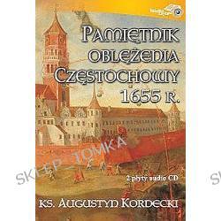 Pamiętnik oblężenia Częstochowy 1655 roku - ksiązka audio 2 płyty CD