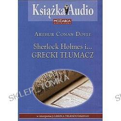Sherlock Holmes i Grecki Tłumacz - książka audio na CD