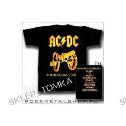 "koszulka AC/DC ""FOR THOSE ABOUT TO ROCK"" [kkol-132]"