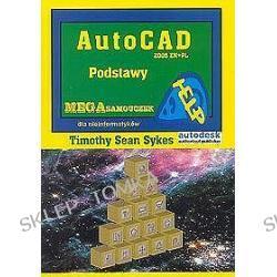 AutoCAD 2005 EN + PL. Podstawy