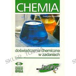 Chemia. Doświadczenia chemiczne w zadaniach. Trening przed maturą