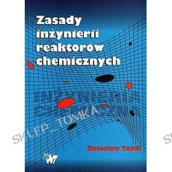 Zasady inżynierii reaktorów chemicznych