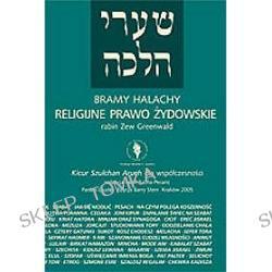Bramy Halachy. Religijne prawo żydowskie