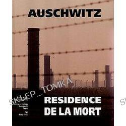 Auschwitz. Rezydencja śmierci (wersja francuskojęzyczna)