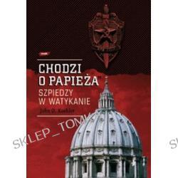 Chodzi o Papieża. Szpiedzy w Watykanie