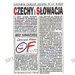 Czechy i Słowacja. Historia państw świata w XX wieku
